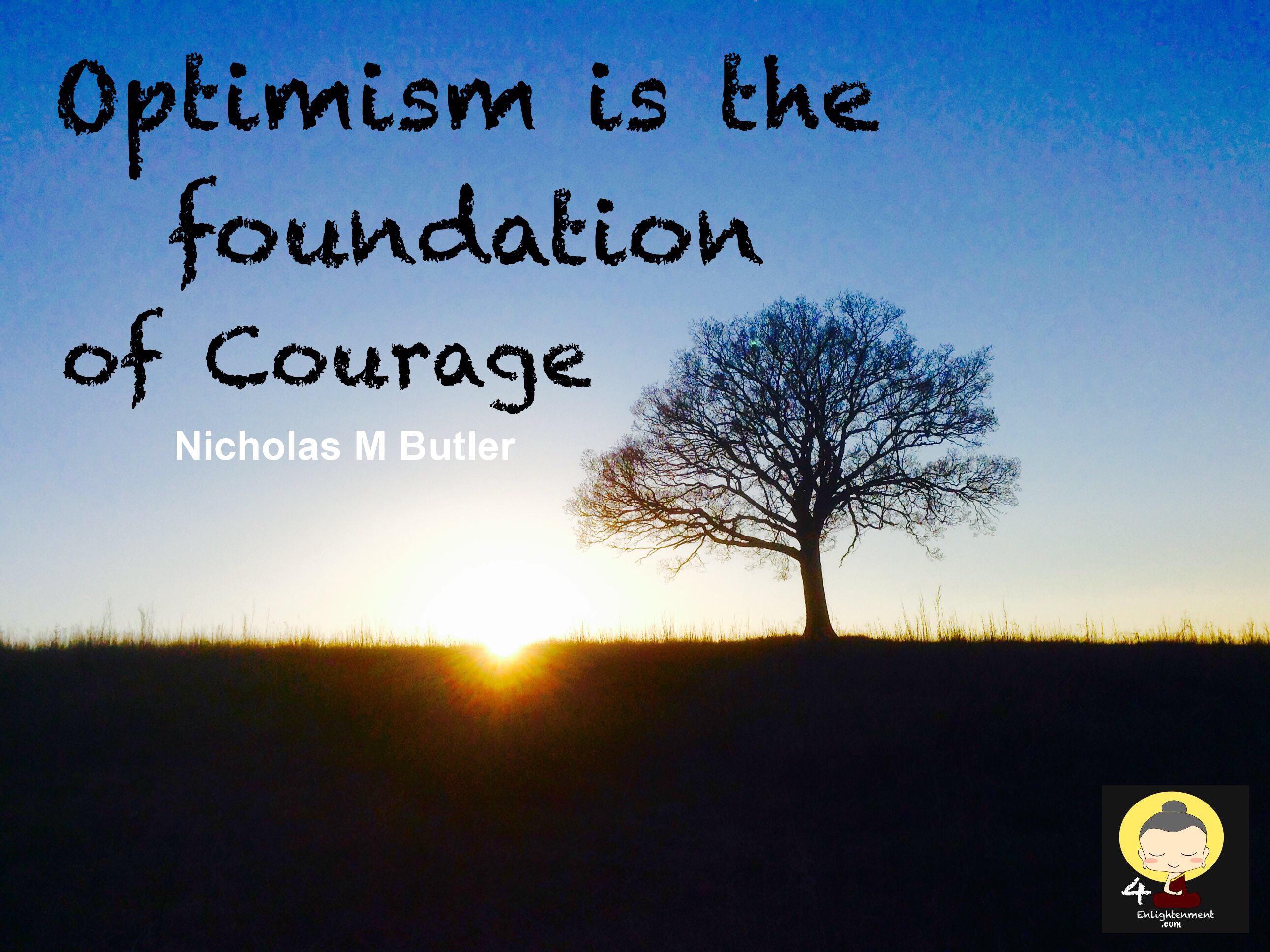 Optimism quote Nicholas M Butler