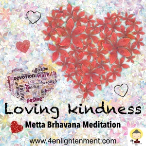 Loving kindness meditation, compassion, spiritual, spirituality, mindfulness, happiness, positivity, love, generosity, compassion