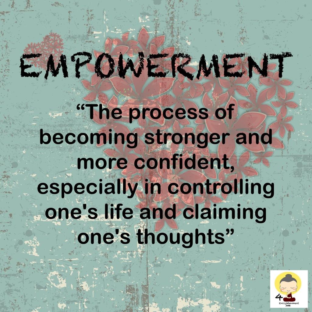 Empowerment, empowering, positivity, spirituality, happiness, compassion, kindness, generosity
