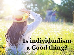 Is individualism a good idea?, spiritual enlightenment, our minds matter, is being individual good, personal development through mindfulness, learn from a monk, is individualism a good or bad thing, Dhamma Tapasa, meditation teachings and trainings,